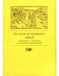 En torno al romancero sefardí (Hispanismo y balcanismo de la tradición judeo-española).
