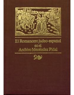 El Romancero judeo-español. Tomos I, II y III.