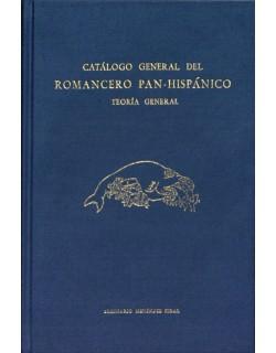Teoría general y metodología del Romancero Pan-Hispánico. Catálogo General Descriptivo. CGR 1.A