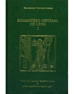 """Romancero general de León I. Antología 1899-1989. """"Tradiciones orales leonesas"""" I."""