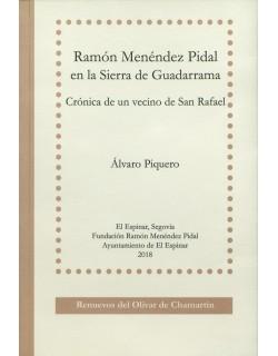 Ramón Menéndez Pidal en la Sierra de Guadarrama. Crónica de un vecino de San Rafael