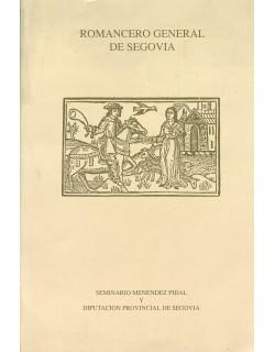 Romancero general de Segovia. Antología (1880-1992).