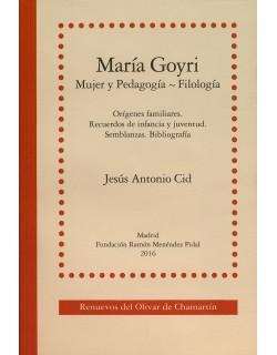 María Goyri. Mujer y Pedagogía ~ Filología
