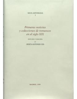 II. Silva Asturiana I. Primeras noticias y colecciones de romances en el siglo XIX.