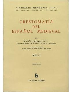 Crestomatía del español medieval, Tomo I