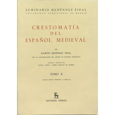 Crestomatía del español medieval, Tomo II