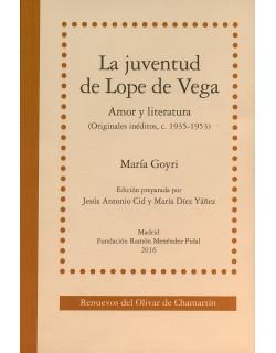 La juventud de Lope de Vega. Amor y literatura (Originales inéditos, c. 1935-1953)