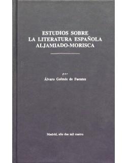 Estudios sobre la Literatura española aljamiado-morisca