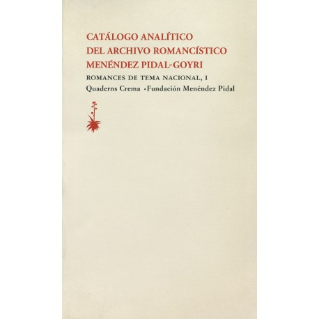 Catálogo analítico del archivo romancístico Menéndez Pidal-Goyri